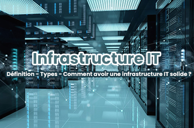 Tout-savoir-Infrastructure-Informatique